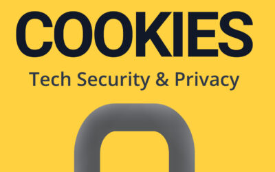 """Podcast Series """"Cookies: Tech Security & Privacy"""" – Season Two"""